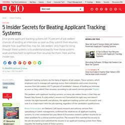 5 Insider Secrets for Beating Applicant Tracking Systems