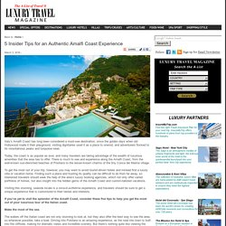 5 Insider Tips for an Authentic Amalfi Coast Experience