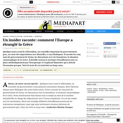 Un insider raconte: comment l'Europe a étranglé la Grèce