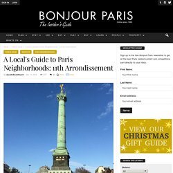 Insider's Guide to the 11th Arrondissement in Paris