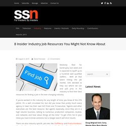 8 Insider Industry Job Resources You Might Not Know About