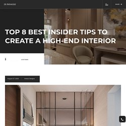 Top 8 best insider tips to create a high-end interior