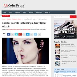 Insider Secrets to Building a Truly Great Altcoin