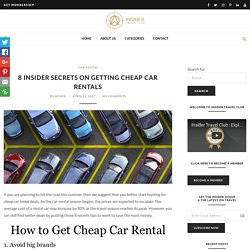 8 Insider Secrets On Getting Cheap Car Rentals