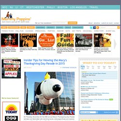 Insider Tips for Viewing the Macy's Thanksgiving Day Parade in 2015