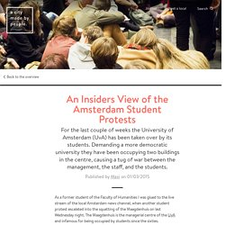 An Insiders View of the Amsterdam Student Protests