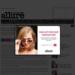 Insiders' Guide: How to Choose a Dermatologist: Expert Advice: allure.com