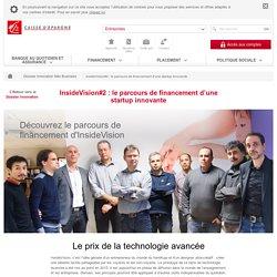 InsideVision#2 : le parcours de financement d'une startup innovante - Entreprises