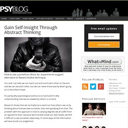 Gain Self-Insight Through Abstract Thinking