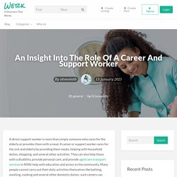 An Insight Into The Role Of A Career And Support Worker