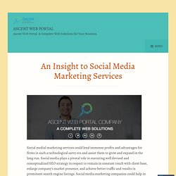 An Insight to Social Media Marketing Services