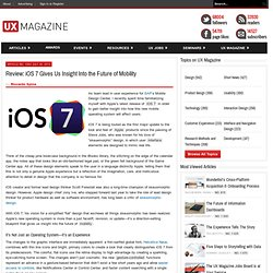 Review: iOS 7 Gives Us Insight Into the Future of Mobility