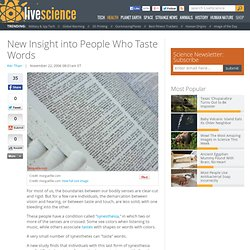 New Insight into People Who Taste Words