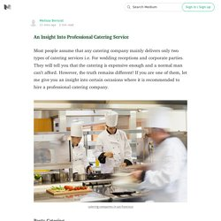 An Insight Into Professional Catering Service