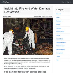 Insight Into Fire And Water Damage Restoration