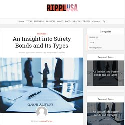 An Insight into Surety Bonds and Its Types – Rippl USA