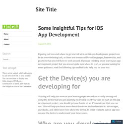 Some Insightful Tips for iOS App Development – Site Title