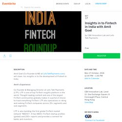 Insights in to Fintech in India with Amit Goel Tickets, Mon, 17 Oct, 2016 at 12:30 PM