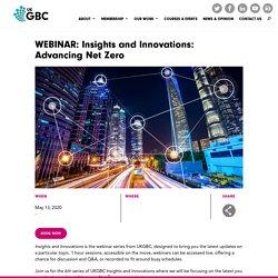 Insights and Innovations: Advancing Net Zero - UKGBC
