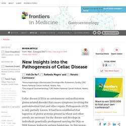 FRONT. MED. 31/08/17 New Insights into the Pathogenesis of Celiac Disease