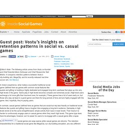 Inside Social Games · Guest post: Vostu's insights on retention patterns in social vs. casual games