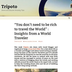 """You don't need to be rich to travel the World"" : Insights from a World Traveler"