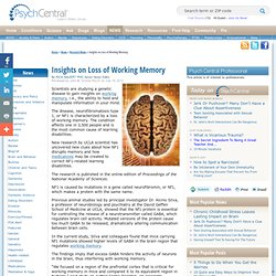 Insights on Loss of Working Memory