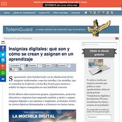 Insignias digitales: qué son y cómo se crean y asignan en educación