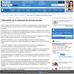 L'ONU insiste sur la protection des données privées