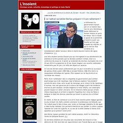 L'Insolent: Le radical-socialiste Borloo prépare-t-il son ralliement ?