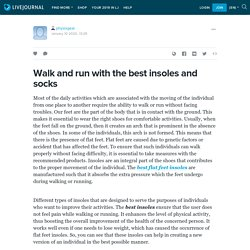 Walk and run with the best insoles and socks: physixgear — LiveJournal