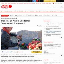 """Insolite. En Anjou, une tombe """"connectée"""" à Internet !"""