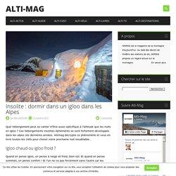 Insolite : dormir dans un igloo dans les Alpes