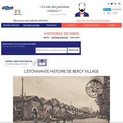 L'étonnante histoire de Bercy Village