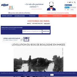 L'évolution du Bois de Boulogne en images
