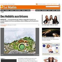 Insolite: Des Hobbits aux Grisons - Société