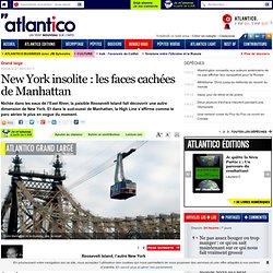New York insolite : les faces cachées de Manhattan