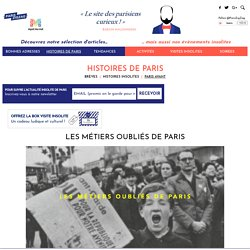 Les métiers oubliés de Paris