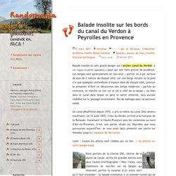 Balade insolite sur les bords du canal du Verdon à Peyrolles en Provence – Randomania