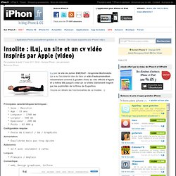 Insolite : iLuj, un site et un cv vidéo inspirés par Apple (video) - iPhone 4, iPad 2, iPod Touch : le blog iPhon.fr