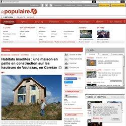 Corrèze - VOUTEZAC (19130) - Habitats insolites : une maison en paille en construction sur les hauteurs de Voutezac, en Corrèze