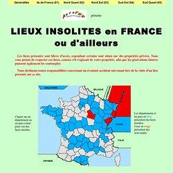 Lieux insolites en France ou d'ailleurs