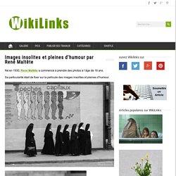 Images insolites et pleines d'humour par le photographe René Maltête