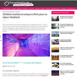 10 hôtels insolites et uniques à Paris pour un séjour inhabituel