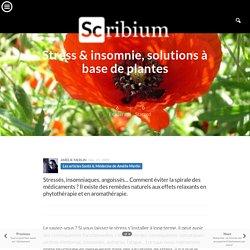 Stress & insomnie, solutions à base de plantes