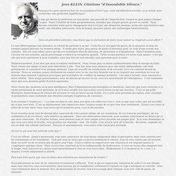 """Jean Klein : """"insondable silence"""". la Non-Dualité, l'Advaita."""