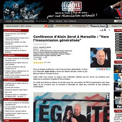 """Conférence d'Alain Soral à Marseille : """"Vers l'insoumission généralisée"""""""
