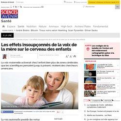 Les effets insoupçonnés de la voix de la mère sur le cerveau des enfants