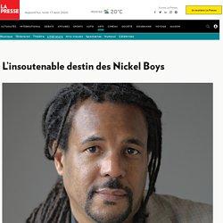 L'insoutenable destin des NickelBoys