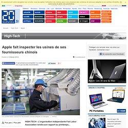 Apple fait inspecter les usines de ses fournisseurs chinois